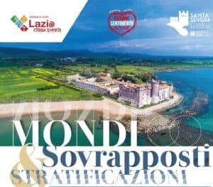 Santa Severa, al Castello 'Mondi sovrapposti e stratificazioni'