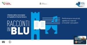 Santa Severa, al Castello 'Racconti in blu': musica, teatro e incontri con autore