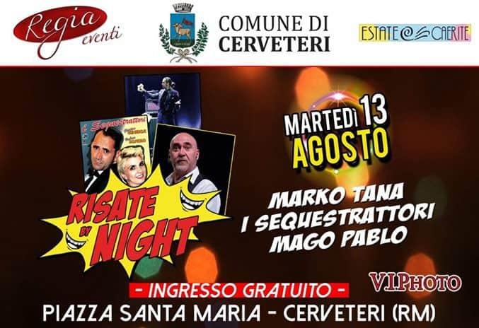 "Cerveteri, stasera in Piazza Santa Maria ""Risate By Night"""