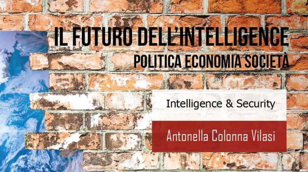 """A Cerveteri """"Il futuro dell'Intelligence. Politica Economia Società"""""""