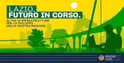 """""""Lazio Futuro in Corso"""", strade, ferrovie e grandi opere: la Regione investe 11 miliardi in infrastrutture"""