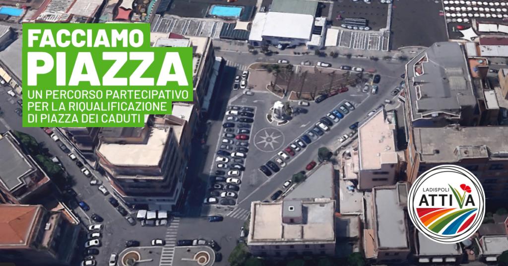"""Ladispoli Attiva: """"Riqualifichiamo sul serio Piazza dei Caduti con la partecipazione dei cittadini""""."""